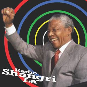 Radio Shangri La - Viva Madiba!