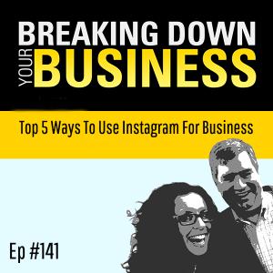 Gettin' On The 'Gram | Top 5 Ways To Use Instagram For Business | Ep. 141 w/ Jivko Bojinov | Small B