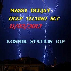 Massy DeeJay Deep Techno Set 11 feb 2012 - Kosmik Station Rip