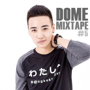 DOME Mixtape #5