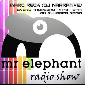 Mr Elephant Radio Show 36 - Hosted by Marc Reck (Dj Narrative) - 23/06/2011