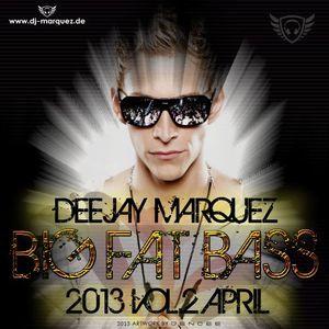 Deejay Marquez - Big Fat Bass Vol 2 April 2013 (CD1)