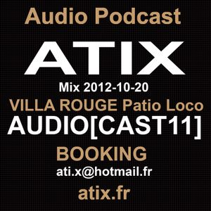 Atix Mix VILLA ROUGE Patio Loco  20-10-2012