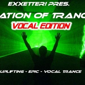 Exxetter - Nation Of Trance Vocal Edition 008 (2nd Of July 2011)
