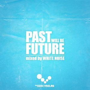 White Noise - Past will be future