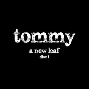 tommy - a new leaf (disc 1)