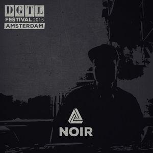 Noir @ DGTL Festival 2015 - 05.04.2015