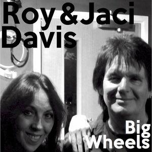 Big Wheels with Robin Valk: Roy & Jaci Davis of Madhouse Rehearsals (05/01/2016)