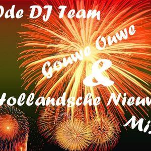 E(')de DJ Team - Gouwe Ouwe & Hollandsche Nieuwe mix