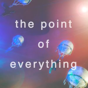 The Point Of Everything #7: Electric Picnic and End of the Road previews