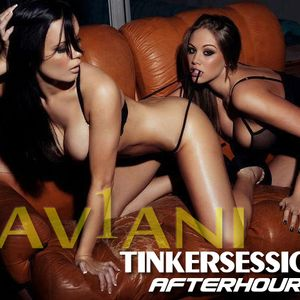 TINKERSESSIONS AFTERHOURS BY KAV1ANI