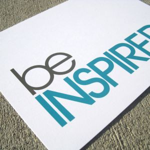 Be Inspired - Monday 20.04.15