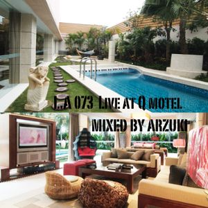 Arzuki - L.A 073 Live at Q Motel (08.11.2012)