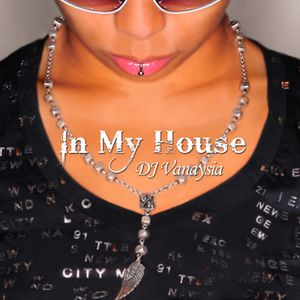 DJ Vanaysia - In My House