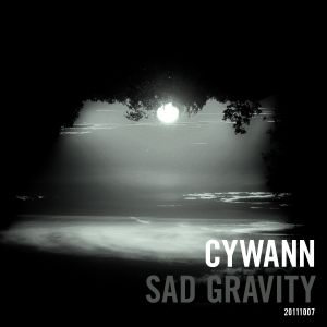 cywann - Sad Gravity