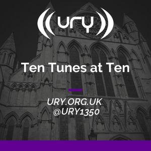 Ten Tunes at Ten 04/05/2021