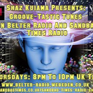 Shaz Kuiama - Groove-Tastic Tunes - 15th June 2017