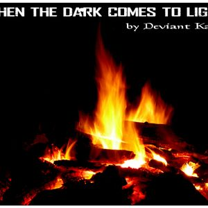When the Dark Comes to Light