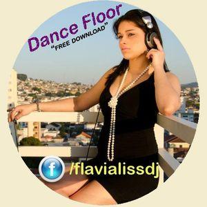 DJ Flávia Liss - Dance Floor