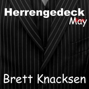 Brett Knacksen-Herrengedeck in the Mix....May 2012