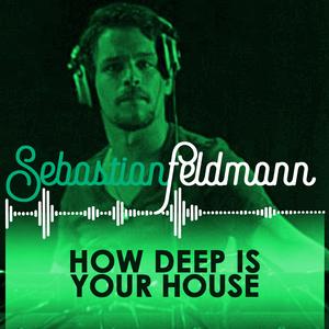Sebastian Feldmann presents How deep is your House part 2 (Live at Radio Hi-Tec )