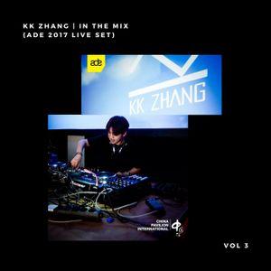 KK Zhang   IN THE MIX   VOL 3 (ADE 2017 LIVE SET)