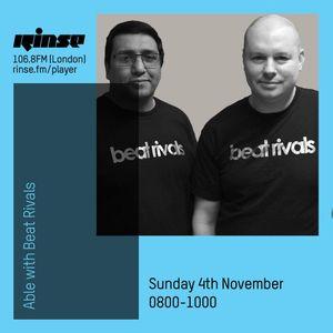 Beat Rivals guest mix - DJ Able Rinse FM 4th November 2018