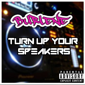Turn Up Your Speakers (Dance Mix)