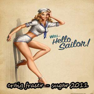 Craig Fraser - Sugar 2011 (July 2011)