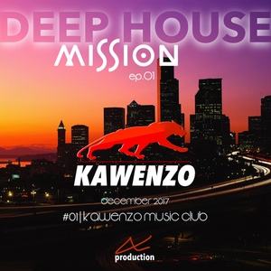 Deep House mission ep.01
