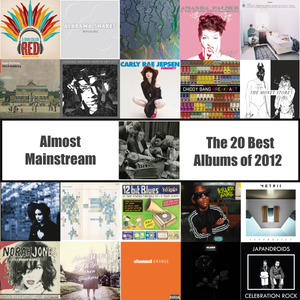 Almost Mainstream: 20 Favourite Albums of 2012 Mixtape Sampler