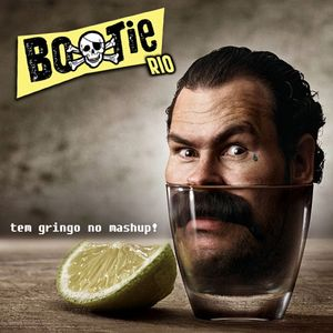 Mixtape tem gringo no mashup Bootie Rio
