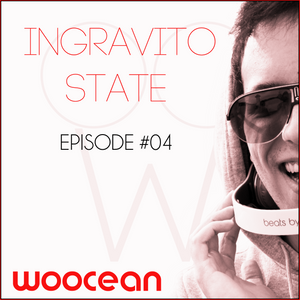 INGRAVITO STATE - Episode #004