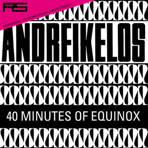 Random Seed Podcast Episode I: Andreikelos - 40 Minutes Of Equinox