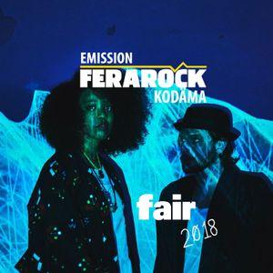 EMISSION FERAROCK - Fair 2018 - KODAMA