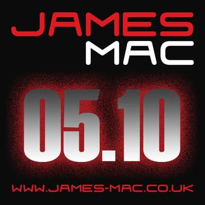 James Mac - May 2010 Exclusive Mini Mix