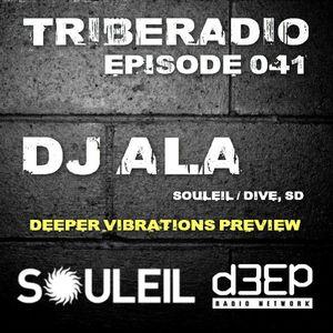 TribeRadio 041 - DJ Ala