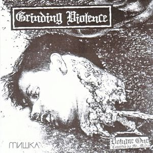Grinding Violence Vol.1 By Mr. Malta