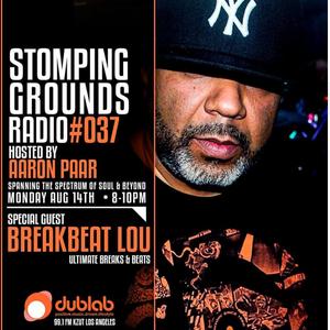 Aaron Paar w/guest Breakbeat Lou – Stomping Grounds (08.14.17)