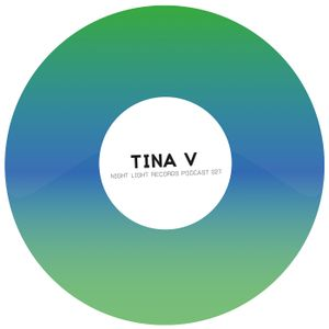Tina V - Night Light Records Podcast 027