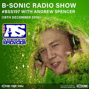 B-SONIC RADIO SHOW #197 by Andrew Spencer