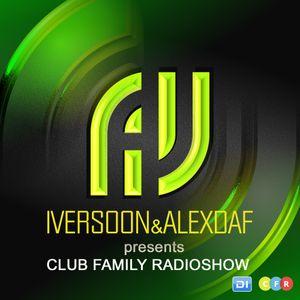 Iversoon & Alex Daf - Club Family Radioshow 127 on DI FM (26.06.17)