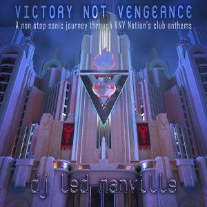DJ Led Manville - Victory Not Vengeance (2018)