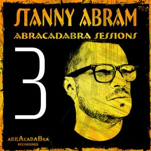 Abracadabra Sessions with Stanny Abram vol.3