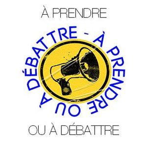 A PRENDRE OU A DEBATTRE N°30