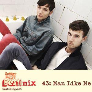 Bestimix 43: Man Like Me