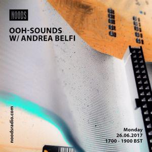 OOH-Sounds W/ Andrea Belfi: June '17