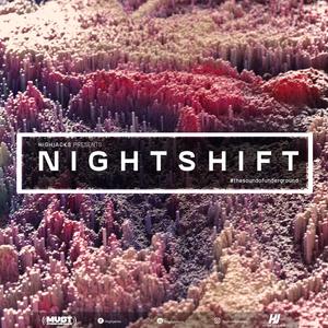 Highjacks / Nightshift Radio Show 301