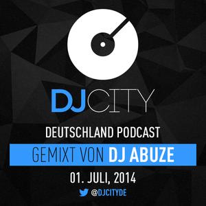 DJ Abuze - DJcity DE Podcast - 01/07/14