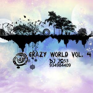 CRAZY WORLD VOL. 4 --- Dj Jo53.....